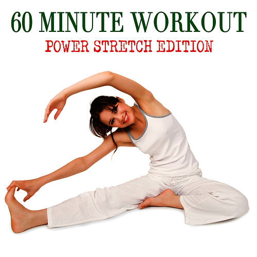 Play & Download 60 Minute Workout - Power Stretch Edition by Workout Soundtracks | Napster