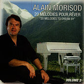 20 Melodies Pour Rever Vol. 3 by Alain Morisod