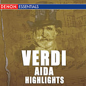 Play & Download Verdi: Aida Highlights by Hanspeter Gmur | Napster