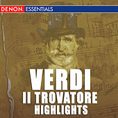 Play & Download Verdi: Il Trovatore Highlights by Hanspeter Gmur | Napster