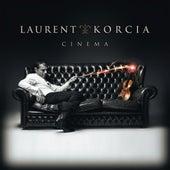 Laurent Korcia: Cinema by Laurent Korcia