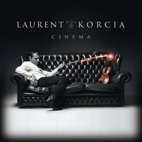 Play & Download Laurent Korcia: Cinema by Laurent Korcia | Napster