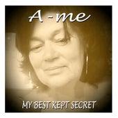 My Best Kept Secrets by Ame