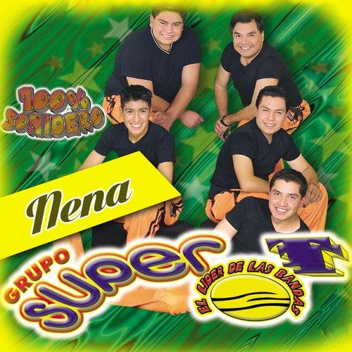 Nena (100% Sonidero) by Grupo Super T