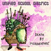 Death by Misadventure by Unified School District