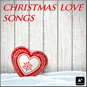 Christmas Love Songs by Various Artists