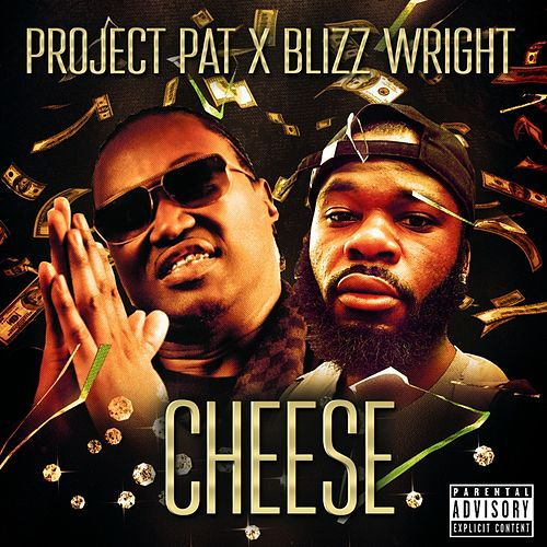 Cheese by Project Pat