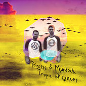 Tropic of Cancer by Princess