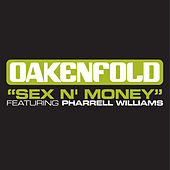 Sex 'N' Money (Extended Mixes) by Oakenfold