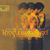 Play & Download Resurrected by The Tony Rich Project | Napster