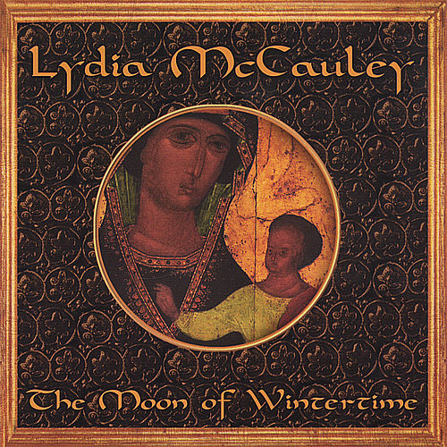 Play & Download The Moon Of Wintertime by Lydia McCauley | Napster