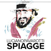 Spiagge by Luciano Pavarotti