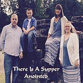 There Is a Supper by Anointed