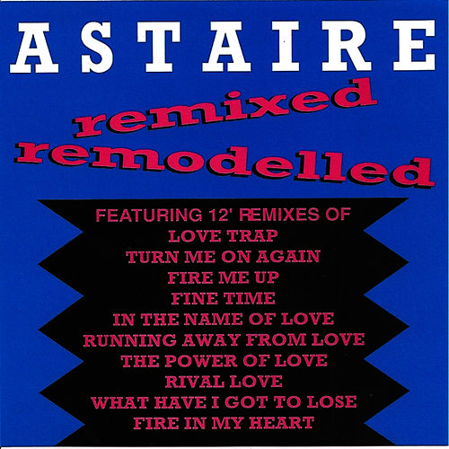 Play & Download Remixed Remodelled by Blondfire | Napster