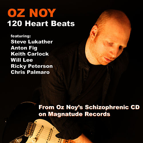Play & Download 120 Heart Beats by Oz Noy | Napster