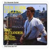 New York Calling by Eric Alexander Quintet
