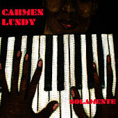 Play & Download Solamente by Carmen Lundy | Napster