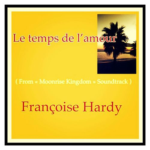 Le temps de l'amour (From