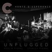 Chants D'esperance Unplugged (feat. Stanley Pierre) by Rodlin Pierre