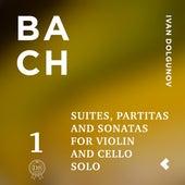 Bach: Suites, Partitas and Sonatas for Violin and Cello Solo, Pt. 1 by Ivan Dolgunov