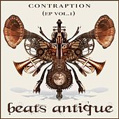 Play & Download Contraption Vol 1 by Beats Antique | Napster