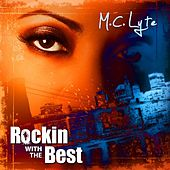 Play & Download Rocking With The Best by MC Lyte | Napster