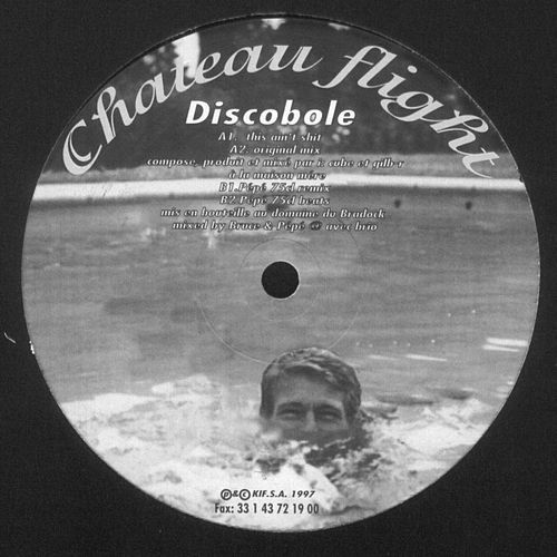 Play & Download Discobole EP by Chateau Flight | Napster