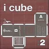 Play & Download Adores Remixes by I:Cube | Napster
