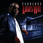 Play & Download Loso's Way by Fabolous | Napster
