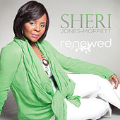 Renewed by Sheri Jones-Moffett