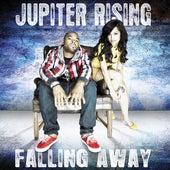 Falling Away by Jupiter Rising