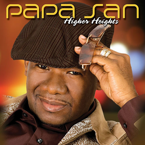 Play & Download Higher Heights by Papa San | Napster