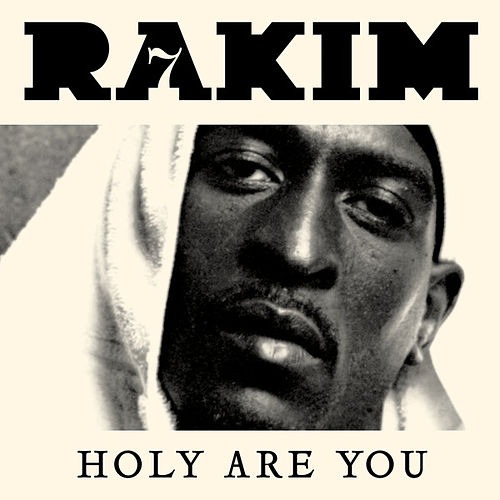 Play & Download Holy Are You by Rakim | Napster