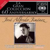 La Gran Coleccion Del 60 Aniversario Cbs - Jose Alfredo Jimenez by Jose Alfredo Jimenez