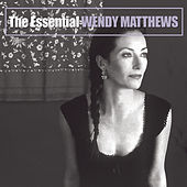 Play & Download The Essential by Wendy Matthews | Napster