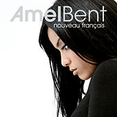 Play & Download Nouveau Francais by Amel Bent | Napster