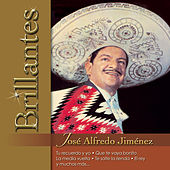 Brillantes - Jose Alfredo Jimenez by Various Artists