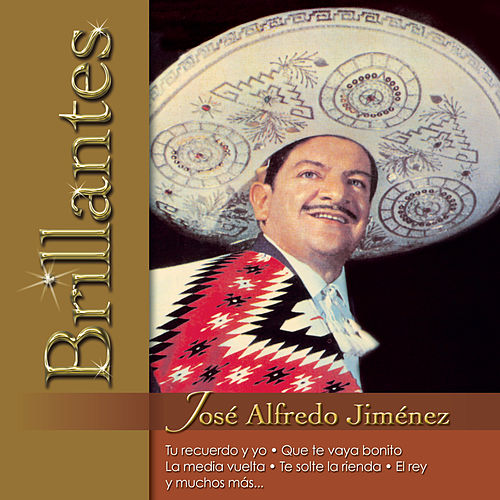 Play & Download Brillantes - Jose Alfredo Jimenez by Various Artists | Napster