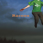 Till Monkeys Fly by Racoon