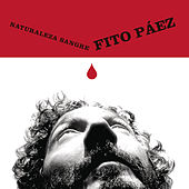 Play & Download Naturaleza Sangre by Fito Paez | Napster
