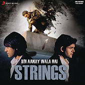 Play & Download Koi Aane Wala Hai by The Strings | Napster