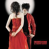 Play & Download Le Grand Secret by Indochine | Napster