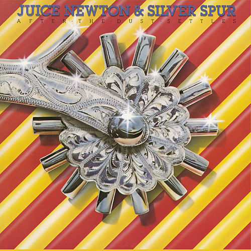 Play & Download After The Dust Settles by Juice Newton | Napster