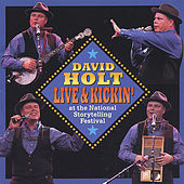 Play & Download Live & Kickin' by David Holt | Napster