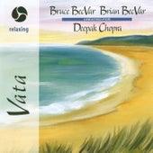 Play & Download Magic of Healing Music: Vata by Bruce Becvar | Napster