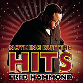 Play & Download Hooked On The Hits! by Fred Hammond | Napster
