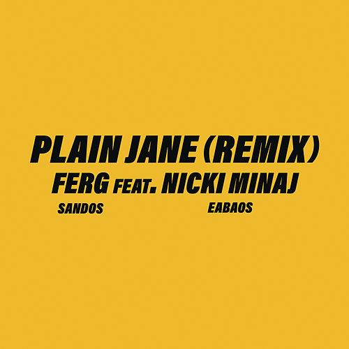 Plain Jane REMIX by A$AP Ferg