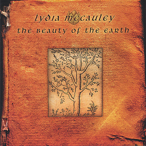 The Beauty Of The Earth by Lydia McCauley