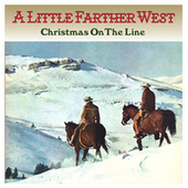 Christmas on the Line by A Little Farther West