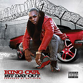 1st Day Out by King Ova